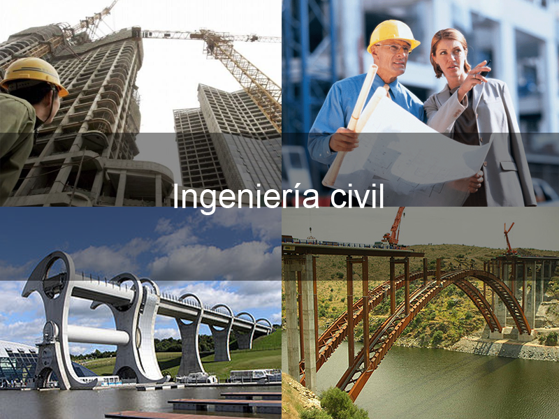 La ingeniería civil